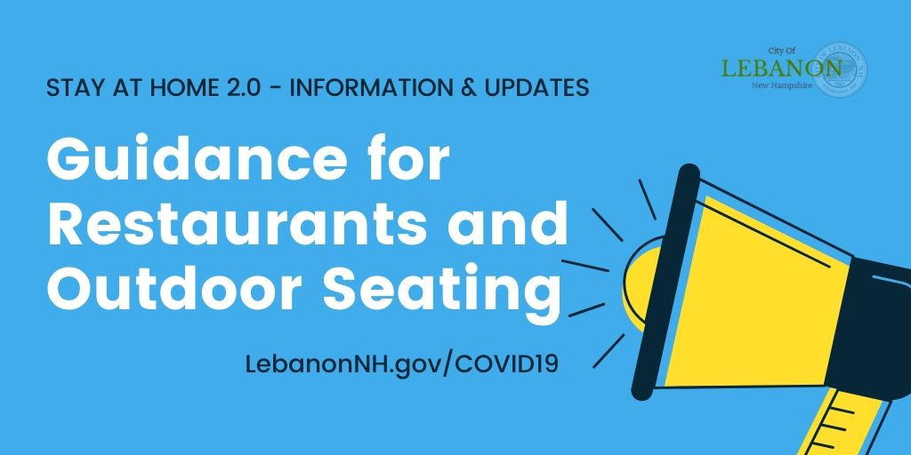 Guidance for Restaurants and Outdoor Seating for Stay at Home 2.0
