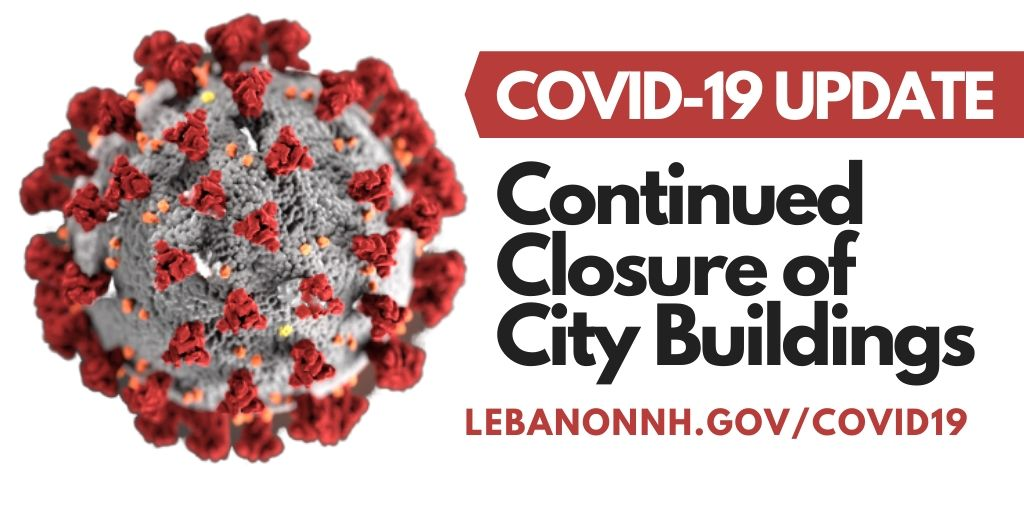 covid-19 update - continued closure of city buildings