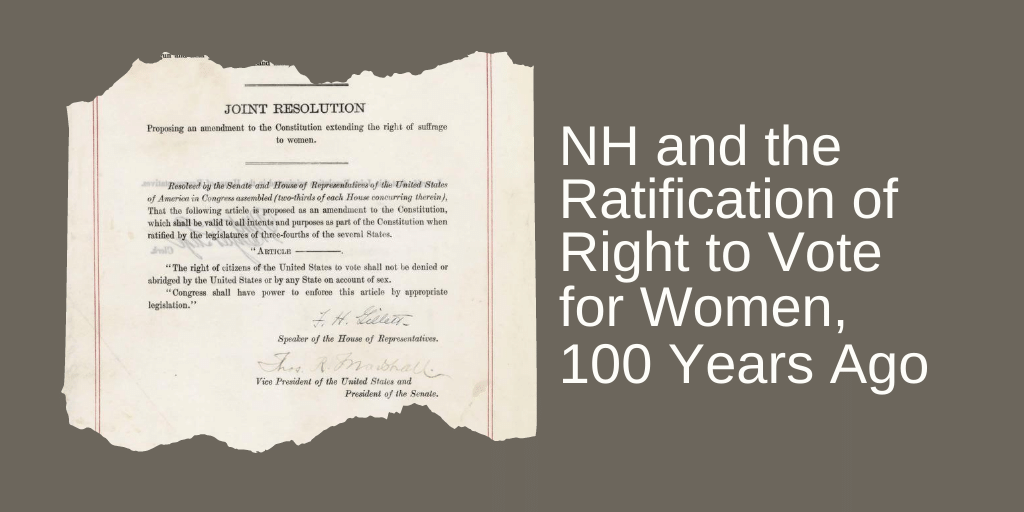 New Hampshire and the ratification of the right to vote, 100 years ago with photo of 19th amendment