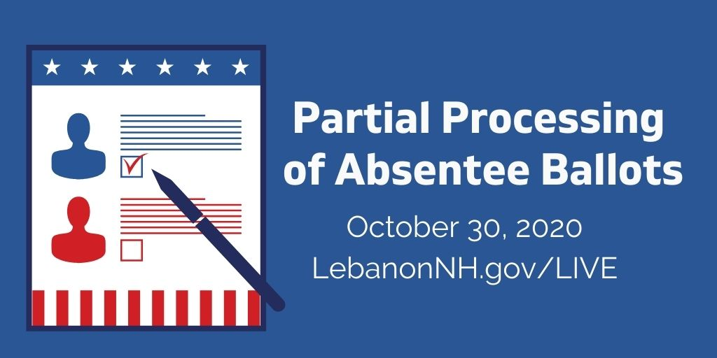 Partial Processing of Absentee Ballots on October 30, 2020