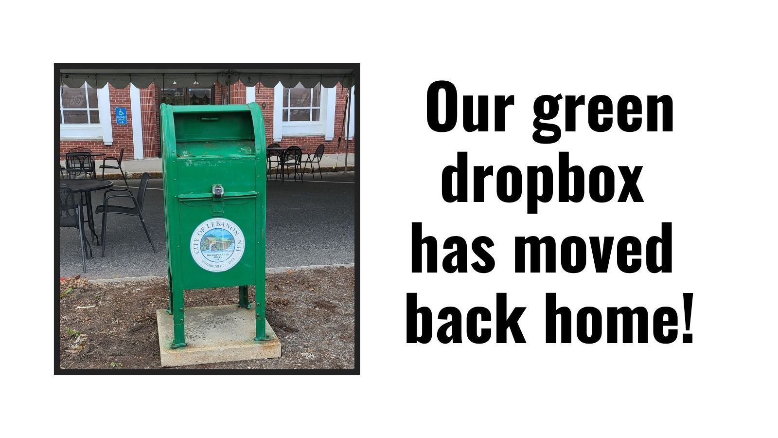 Our green dropbox is moving back home! with photo of dropbox